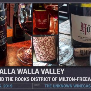 Winecast: Walla Walla Valley and The Rocks