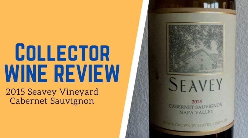 Collector Wine Review - 2015 Seavey Vineyard Cabernet Sauvignon