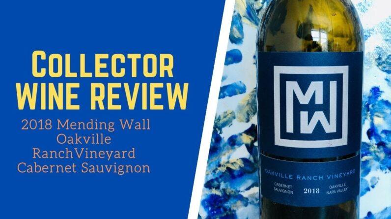 Collector Wine Review - Mending Wall Oakville Ranch Vineyard Cabernet Sauvignon