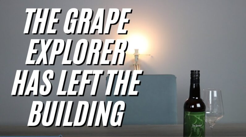 The Grape Explorer Has Left The Building