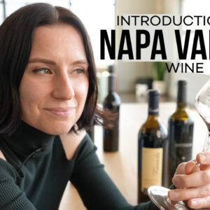 Get to Know Napa Valley Wine