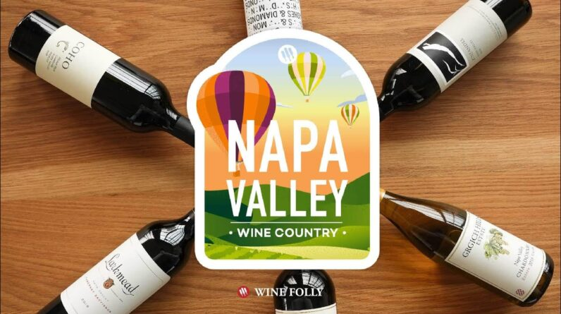 Napa Valley Wine Course Introduction | Wine Folly