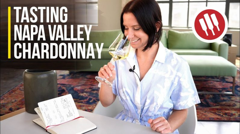 Tasting Napa Valley Chardonnay | Wine Folly