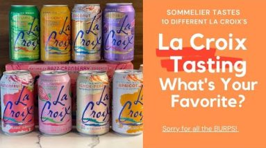 Sommelier Tastes 10 Different La Croix Waters (What's Your Favorite?)